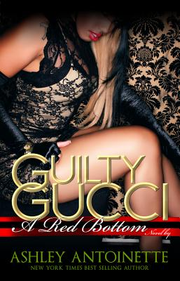 Guilty Gucci By Antoinette, Ashley